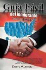 Gu A F CIL del Inmigrante by Dorys Martinez (Paperback / softback, 2012)