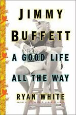 Searching for Margaritaville : Jimmy Buffett and the Song That Launched a Parrothead Nation by Ryan White (2017, Hardcover)