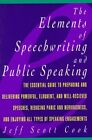 Elements of Speechwriting and Public Speaking by Jeff Scott Cook (Paperback, 1996)