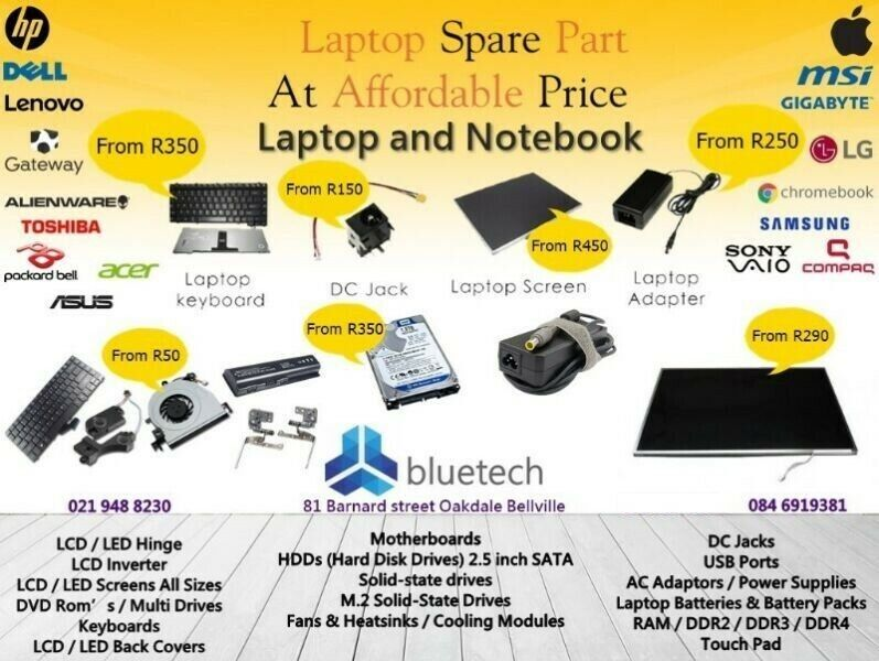 Laptop and notebook parts, Bluetech Oakdale Bellville 021 948 8230.