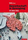 Gewerkschaft in Bewegung (2014, Taschenbuch)
