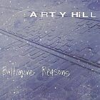 Baltimore Reasons by Arty Hill (CD, Mar-2004, Arty Hill)
