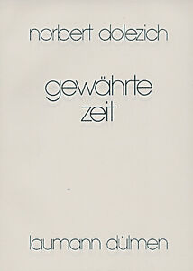Details Zu Gewährte Zeit Von Norbert Dolezich Gedichte