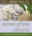 Mirrors of Time by M D Brian L Weiss (Paperback / softback, 2015)