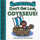Mini Myths: From Hot-Air Balloons to Spaceshipone by Joan Holub (Board book, 2016)