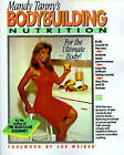 Bodybuilding Nutrition: Recipes, Health and Diet Tips for the Active Athlete by Mandy Tanny (Paperback, 1991)