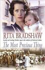 The Most Precious Thing by Rita Bradshaw (Hardback, 2004)