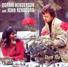 There You Go by Dorris Henderson/John Renbourn/Dorris Henderson & John Renbourn (CD, Jan-1999, Ace (Label))
