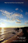 Simple Truths-What You Don't Know Can Destroy You!: Things I Had to Learn to Start Living... by Jacquelyn D Golden Ph.D. (Paperback, 2011)