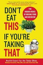 Don't Eat This If You're Taking That : The Hidden Risk of Mixing Food and Medic…