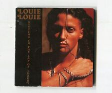 Louie Louie 3-INCH-cd-maxi SITTIN' IN THE LAP OF LUXURY © 1990 CBS 3-tr 655738 3