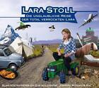 Die unglaubliche Reise der total verrückten Lara (2010)