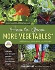 How to Grow More Vegetables: and Fruits, Nuts, Berries, Grains, and Other Crops by John Jeavons (Paperback, 2012)
