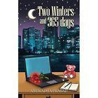 Two Winters and 365 Days by Anuradha Prasad (Paperback / softback, 2013)