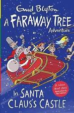 In Santa Claus's Castle: A Faraway Tree Adventure (Blyton Young Readers), , New