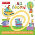 Follow Me - All Aboard by Fisher-Price (Board book, 2014)