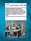 Fryeburg Webster Centennial: Celebrating the Coming of Daniel Webster to Fryeburg, 100 Years Ago, to Take the Principalship of Fryeburg Academy, Fryeburg, January 1st, 1902. by Gale, Making of Modern Law (Paperback / softback, 2011)