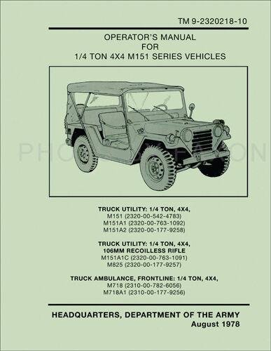 1969-1978 Jeep Owner Manual M151A1 M151A2 M151A1C M718 M718A1 M825 Operators
