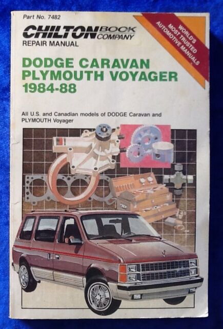 Chiltons Dodge Caravan Plymouth Voyager 1984-88 Repair Manual 7482 Tune-Up Guide