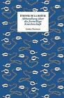 Abhandlung über die freiwillige Knechtschaft von Étienne de La Boétie (2016, Gebundene Ausgabe)