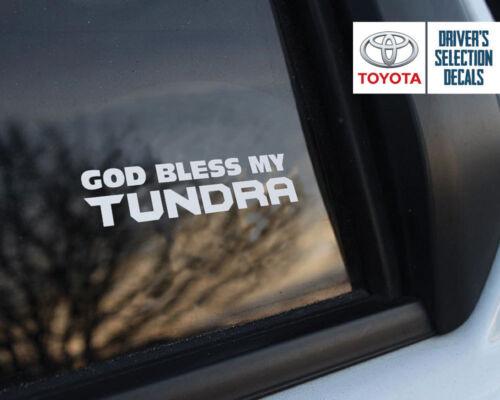God Bless my Toyota Tundra window sticker decals graphic