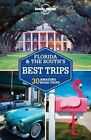 Lonely Planet Florida & the South's Best Trips by Lonely Planet, Amy C. Balfour, Adam Skolnick, Mariella Krause, Adam Karlin (Paperback, 2014)