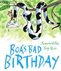 Boa's Bad Birthday by Jeanne Willis (Paperback, 2016)