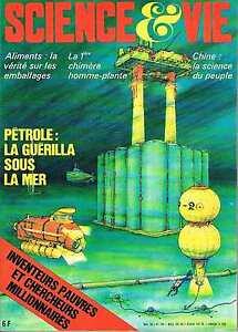Science Et Vie N°710 Nov 1976:pétrole: La Guérilla Sous La Mer DernièRe Technologie