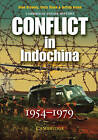 Conflict in Indochina 1954-1979 by Sean Brawley, Chris Dixon, Jeffrey Green (Paperback, 2005)