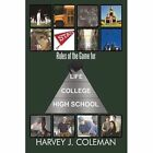 Rules of The Game for Lifecollegehigh School Coleman Harvey J. Paperback Print O