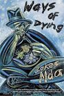 Ways of Dying: A Novel by Zakes Mda (Paperback)