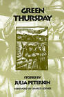 Green Thursday by Julia Peterkin (Hardback, 1997)