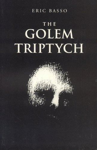 Golem Triptych Paperback Eric Basso