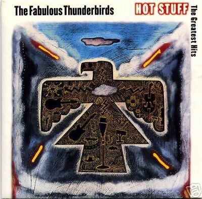 CD- THE FABULOUS THUNDERBIRDS/ the greatest hits hot st
