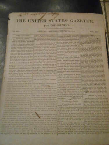 """The United States Gazette"" February 6, 1813. War 1812, etc good content"