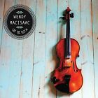 Off the Floor [Digipak] by Wendy MacIsaac (CD, Nov-2014, Trade Root Music)