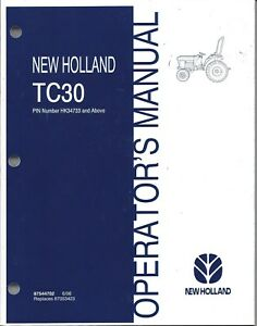 NEW-HOLLAND-TC30-TRACTOR-OPERATOR-MANUAL-87544702-Serial-Number-HK34733-amp-Above