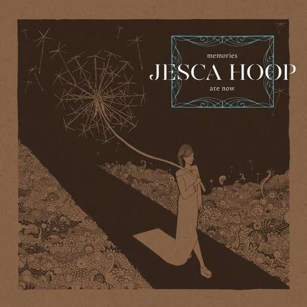 Jesca Hoop - Memories Are Now Nuovo CD