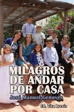 Milagros de Andar Por Casa by Jose Manuel Genoves Artal (2013, Paperback)