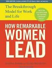 How Remarkable Women Lead The Breakthrough Model for Work and Life Audio CD – Audiobook 9 Jul 2012