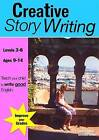 Creative Story Writing by Amanda C. Jones, Sally A. Jones (Paperback, 2008)