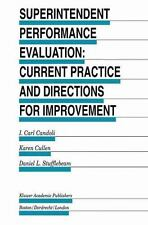 Superintendent Performance Evaluation : Current Practice and Directions for...