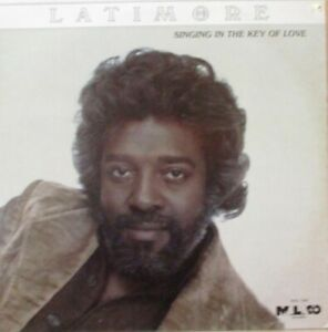 LATIMORE-Singing-In-The-Key-Of-Love-VINYL-LP-US-PRESS