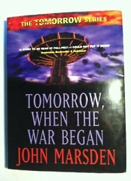 Tomorrow, When the War Began, Marsden, John, Used; Good Book