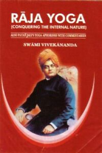 Raja Yoga By Swami Vivekananda 9788180900365 Ebay