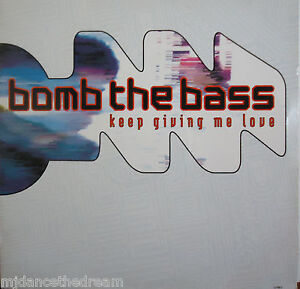 BOMB-THE-BASS-Keep-Giving-Me-Love-12-034-Single-PS