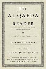 The Al Qaeda Reader: The Essential Texts of Osama Bin Laden's Terrorist Organiza