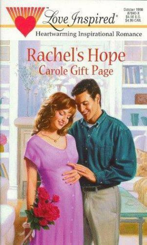 Steeple Hill Love Inspired: Rachel's Hope Vol. 40 by Carole G. Page (1998, Pape