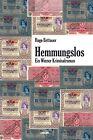 Hemmungslos von Hugo Bettauer (2013, Taschenbuch)