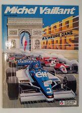 MICHEL VAILLANT ** TOME 42 300 A L HEURE DANS PARIS ** EO TBE GRATON